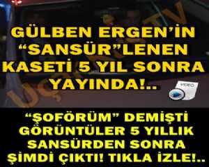"""GÜLBEN ERGEN'İN """"SANSÜR""""LENEN KASETİ, 5 YIL SONRA YAYINDA!.."""