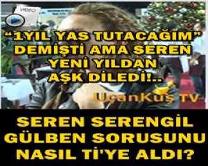 """""""1YIL YAS TUTACAĞIM"""" DEMİŞTİ AMA SEREN YENİ YILDAN AŞK DİLEDİ!.."""